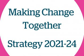 Making Change Together: Strategy 2021-24