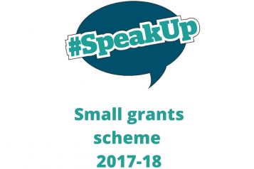 "Speech bubble saying ""#SpeakUp"". Small grants scheme 2017-18"