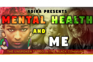 "Poster: ""Adira presents Mental health & me, the unspoken taboo in the black community"""